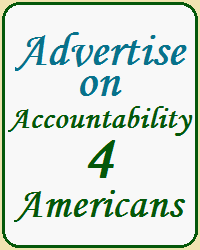 Advertise on Accountability 4 Americans - Click for Information
